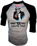 Have YOU Had Your Pill Today? Vintage T-Shirt border=